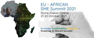 ORIZZONTI DI BUSINESS: EU – AFRICAN SME SUMMIT 2021  – 𝟮𝟭 𝗲 𝟮𝟮 𝗼𝘁𝘁𝗼𝗯𝗿𝗲 SAVE THE DATE